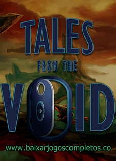 Tales from the Void - PC (Download Completo em Torrent)