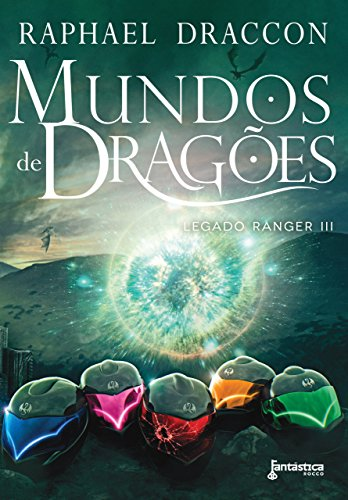 Mundos de Dragões Raphael Draccon