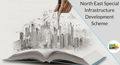 North East Special Infrastructure Development Scheme
