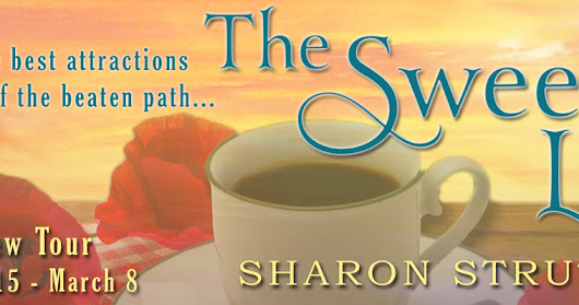 Review Tour w/Giveaway: The Sweet Life by Sharon Struth
