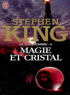 La Tour Sombre - Tome 4 - Magie et Cristal (Stephen King)