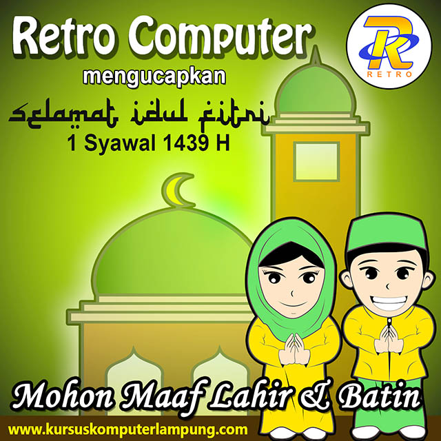 Selamat Idul Fitri 1439H - RETRO COMPUTER