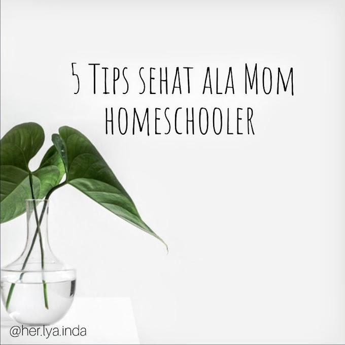 5 Tips Hidup Sehat ala Mom Homeschooler