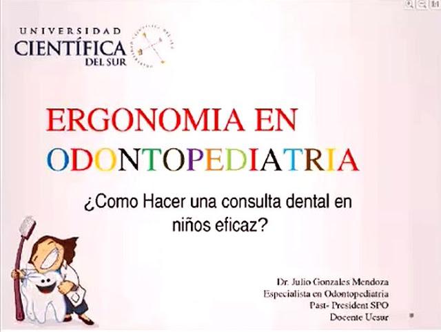 WEBINAR: ERGONOMÍA en ODONTOPEDIATRÍA - Dr. Julio Gonzales
