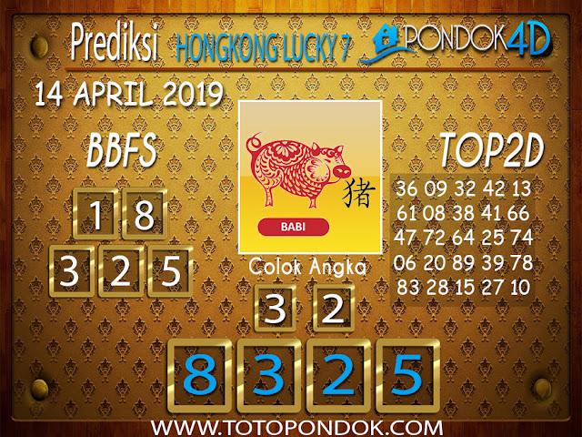 Prediksi Togel HONGKONG LUCKY 7 PONDOK4D 14 APRIL 2019