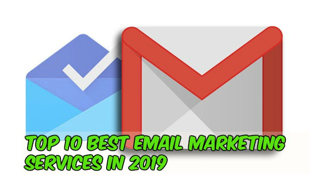 Top 10 Best Email Marketing Services In 2019