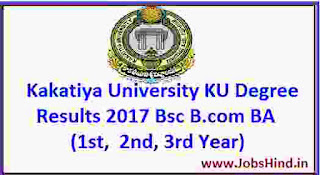 Kakatiya University KU Degree Results 2017