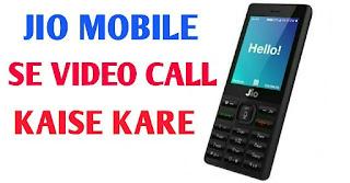 Jio mobile me video calling kaise kare