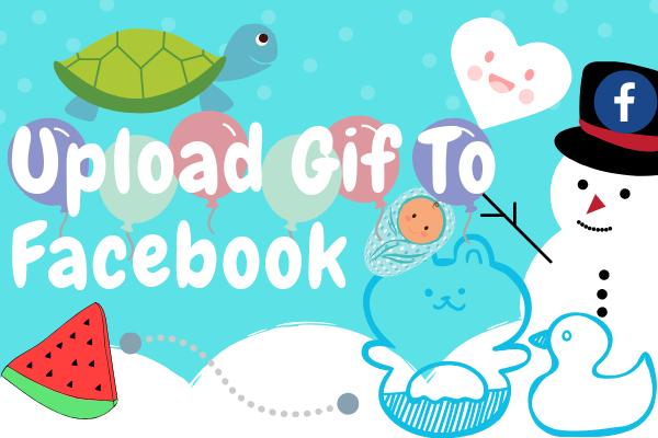 Upload Gif To Facebook
