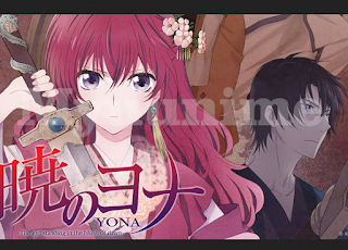 Akatsuki No Yona BD Complete Sub Indo OVA Informasi Anime Judul Alternatif Of The Dawn Jumlah Episode 24 3 Musim Rilis Fall 2014
