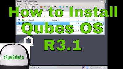 Qubes OS 3.1