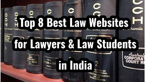 TOP 8 BEST LAW WEBSITES FOR LAWYERS AND LAW STUDENTS IN INDIA