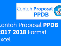 Contoh Proposal PPDB 2017 2018 Format Excel