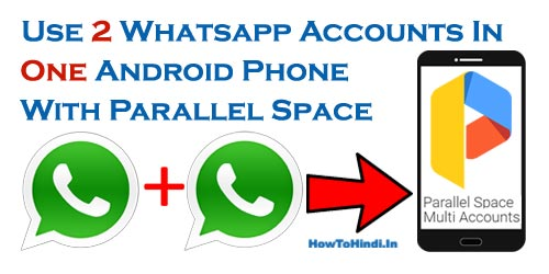 two whatsapp accounts on one android mobile