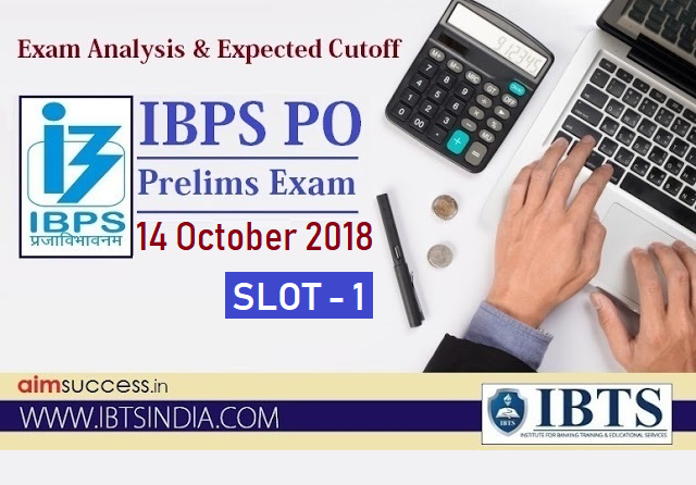 IBPS PO Prelims Exam Analysis 14 October 2018 - Slot 1