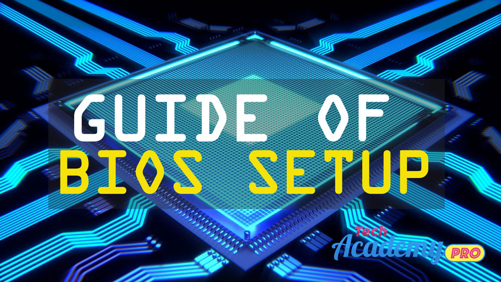 How to Setup Computer Bios ? Know Full Guide