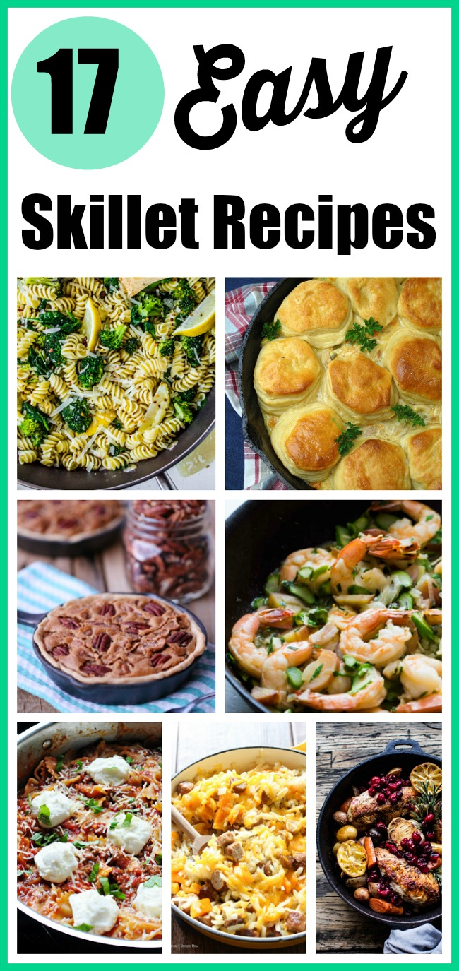 17 Easy Skillet Recipes- These delicious and easy skillet recipes use only one pan, don't require a ton of ingredients, and take around only 30 minutes to prepare! | food, dinner ideas, lunch, breakfast, dessert, one pan meal, one skillet dish, easy recipe, simple recipe, 30 minute meals