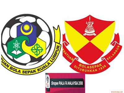 Live Streaming Kuala Lumpur vs Selangor Piala FA Malaysia 7 April 2018