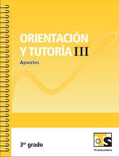 Libro de TelesecundariaOrientación  y TutoríaIIIPrimer grado2016-2017