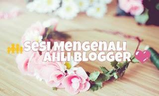 http://nurnabla.blogspot.my/2016/02/for-blogger-sesi-mengenali-ahli-blogger.html