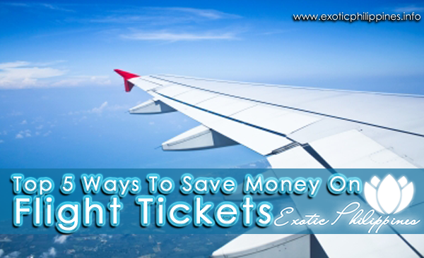 Top 5 Ways To Save Money On Flight Tickets