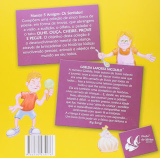 Prove! Giselda Laporta Nicolelis. Nossos 5 Amigos: Os sentidos! Editora Porto de Ideias. Contracapa de Livro. 2008.
