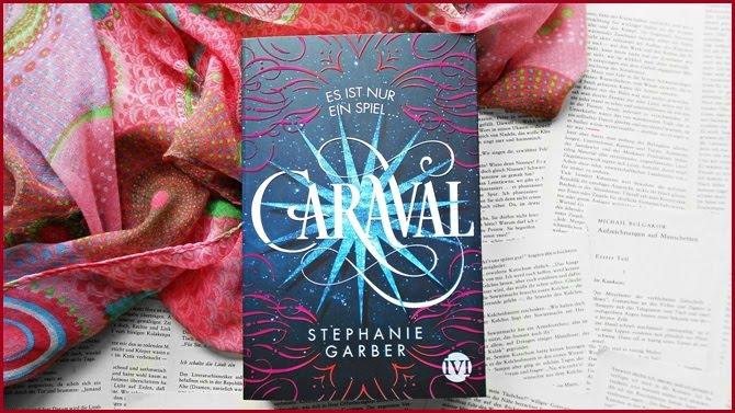 Rezension Caraval Es ist nur ein Spiel