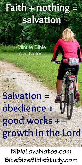 Faith is a free gift, Salvation changes us, Salvation leads to good works