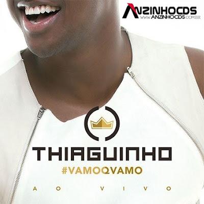 Baixar CD Thiaguinho – Vamoqvamo Ao Vivo Grátis MP3