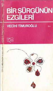 Vecihi Timuroğlu - Bir Sürgünün Ezgileri