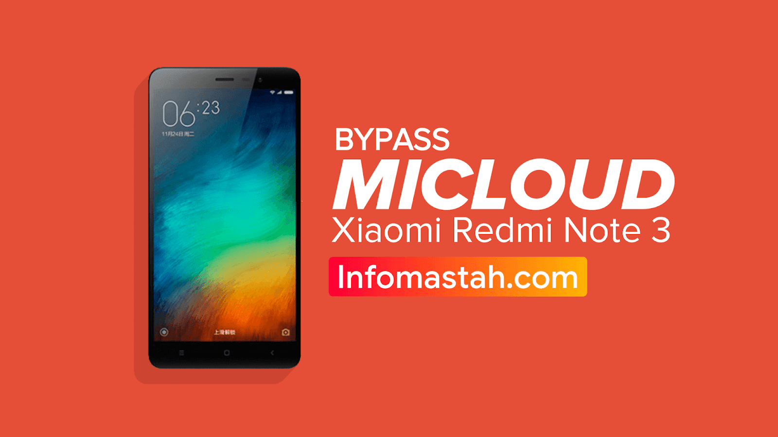 Cara Bypass Mi Cloud Xiaomi Redmi Note 3 Mediatek ( Hennessy )