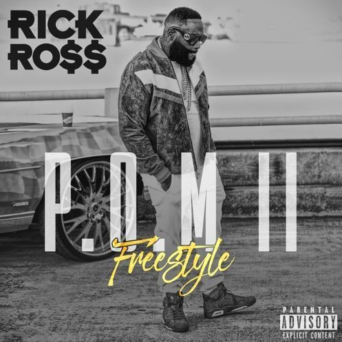 [ MUSIC ] Rick Ross – Port Of Miami II (Freestyle)   MP3 DOWNLOAD