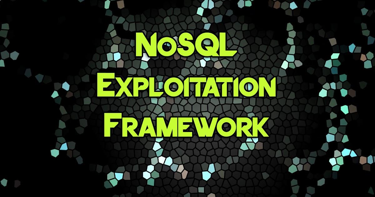 Nosql Exploitation Framework A Python Framework For