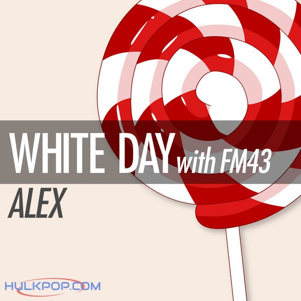 ALEX – White Day (with FM43) – Single
