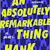 LITERALLY THE BEST REVIEWS: An Absolutely Remarkable Thing