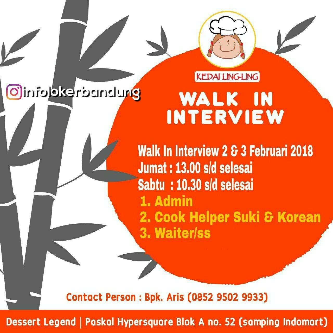 Walk In Interview Kedai Ling-ling Bandung 2 & 3 Februari 2018