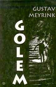 El Golem, de Gustav Meyrink.