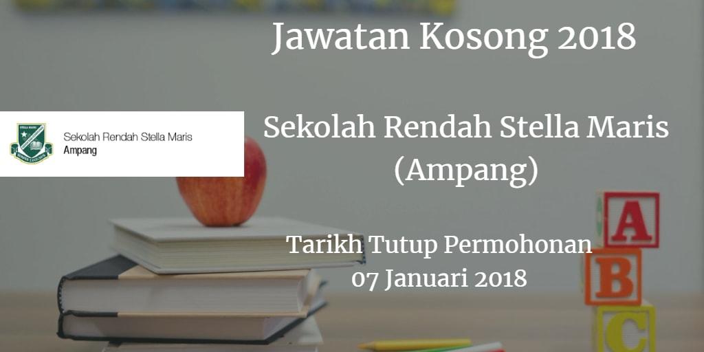 Jawatan Kosong Sekolah Rendah Stella Maris (Ampang) 07 Januari 2018