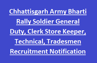 Chhattisgarh Army Bharti Rally Soldier General Duty, Clerk Store Keeper, Technical, Tradesmen Recruitment Notification 2018