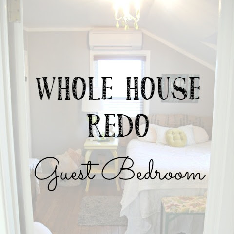 Whole House Redo - Guest Bedroom