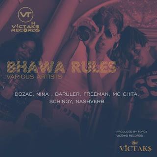 [feature]Dozae, Nina Grande, Freeman, MC Chita, Schingy, NashVerb, DaRuler - Bhawa Rules