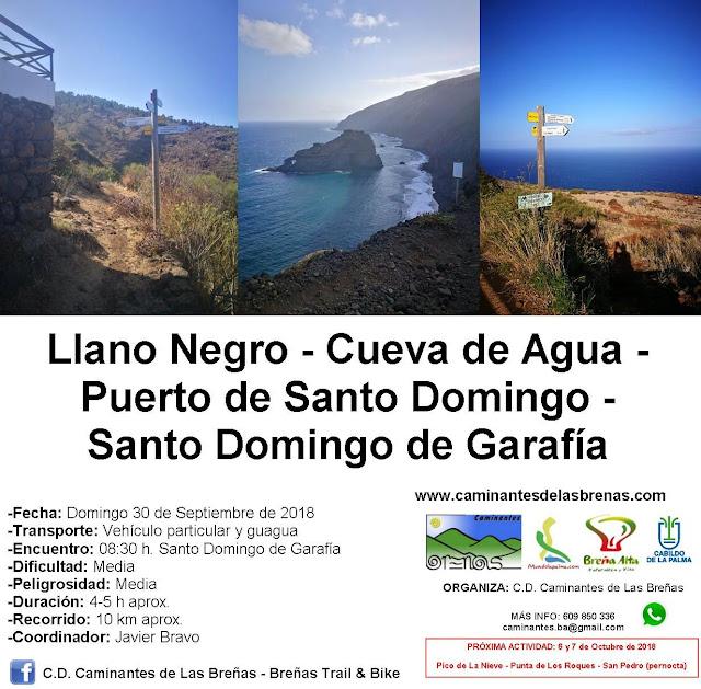 Caminantes de Las Breñas, Domingo 30 de Septiembre: Llano Negro-Cueva de Agua-Puerto de Santo Domingo-Santo Domingo de Garafía