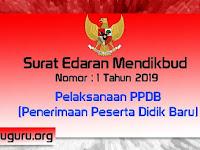 SE Nomor 1 Tahun 2019 Tentang Pelaksanaan PPDB 2019
