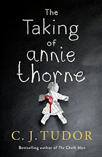 book cover of The Taking of Annie Thorne by C. J. Tudor