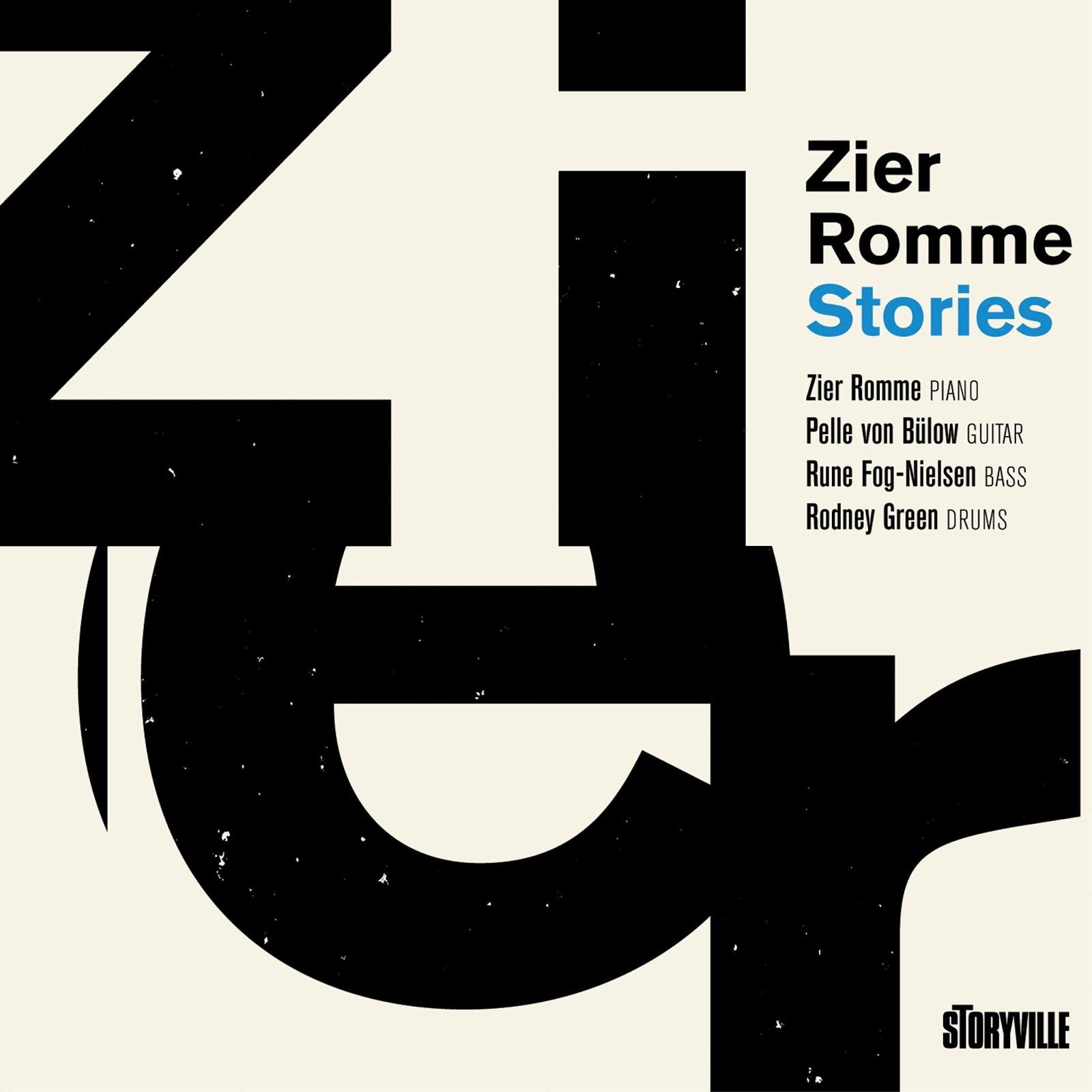 bb7c9cf5d02 Der er med kort mellemrum kommet et par plader, hvor pianisten Zier Romme  Larsen indtager nogle centrale roller. Den første bærer Zier Rommes navn og  er en ...