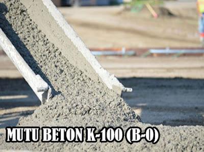 HARGA BETON JAYAMIX MUTU K100, MUTU BETON K-100, MUTU BETON B-0