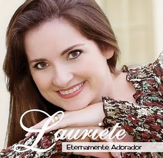 lauriete Baixar CD Lauriete   Eternamente Adorador   2011 Playback
