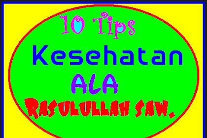 10 Tips Menjaga Kesehatan Dari Pagi Sampai Malam ala Rasulullah SAW