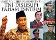 Kh Said Aqil menyebutkan TNI disusupi Jenderal berpaham islam ekstrim, ini yang dimaksud