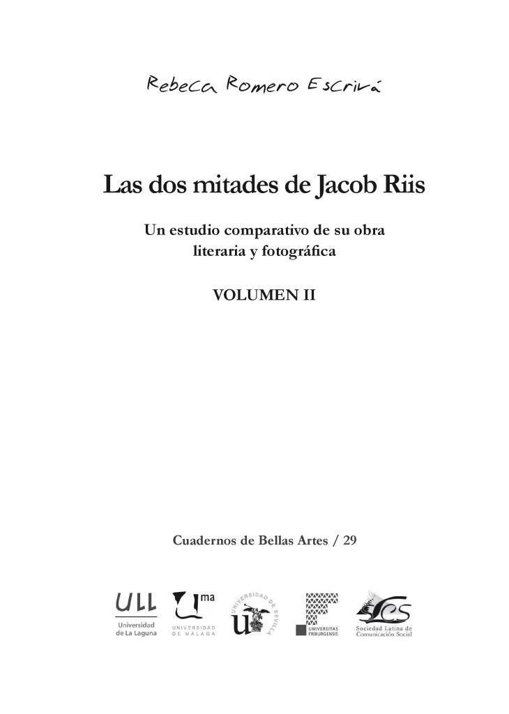 Las dos mitades de Jacob Riis, volumen II – Rebeca Romero Escrivá